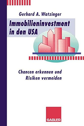 Immobilieninvestment In Den Usa Chancen Erkennen Und Risiken Vermeiden German Edition Dost