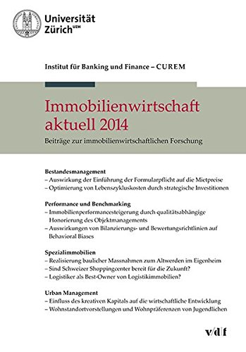 Immobilienwirtschaft aktuell 2014: Beiträge zur immobilienwirtschaftlichen Forschung