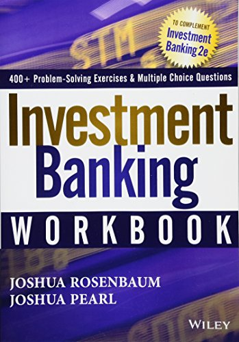 Investment Banking Workbook (Wiley Finance Editions)