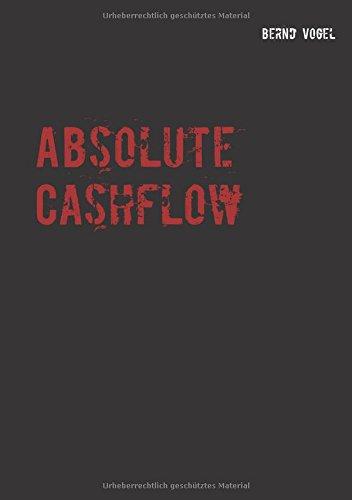 Absolute Cashflow - Ein kompakter Leitfaden für eine fondsbasierte Dividendenstrategie